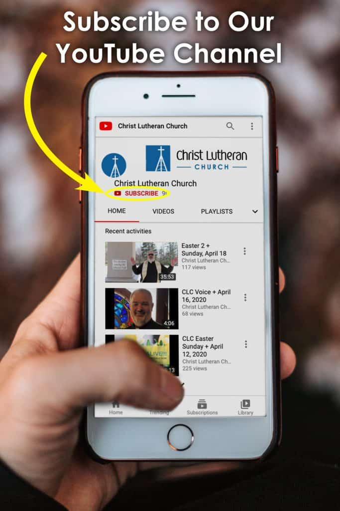 Subscribe to Christ Lutheran YouTube sidebar Pic
