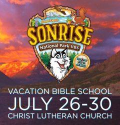 Sonrise-National-Park-Vacation-Bible-School-VBS-Christ-Lutheran-Church-July 26-30